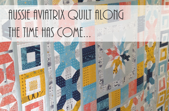 Aussie Aviatrix Quilt Along Reveal