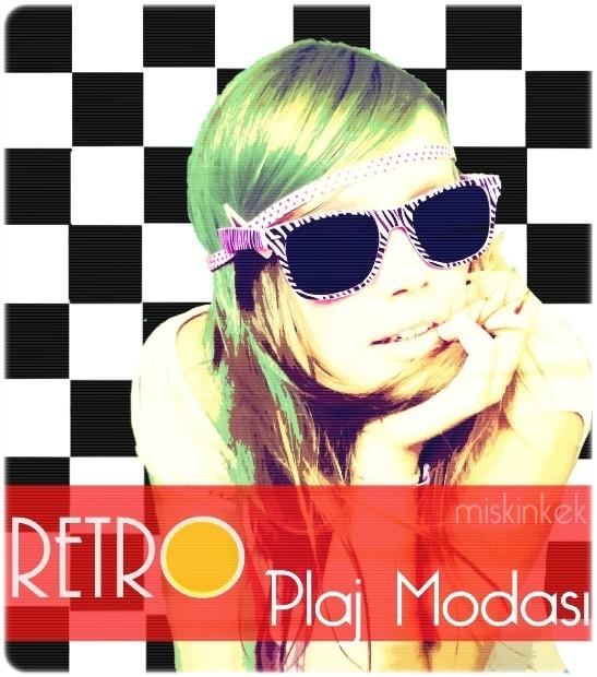 retro yaz modası