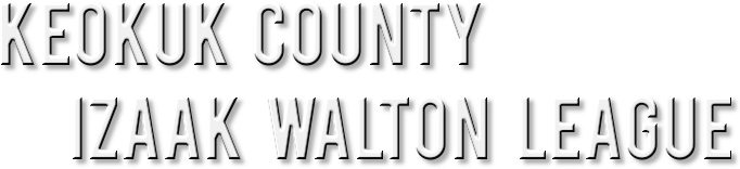 Keokuk County Izaak Walton League