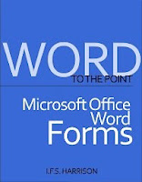 To The Point... Microsoft Office Word Forms