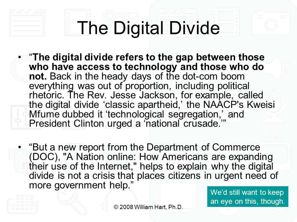 an essay on mobile phones and the digital divide In addition, technological advances in areas like mobile phones can lead to competition, lowered prices, and concurrent improvements in related areas such as mobile banking and information sharing however, the same patterns of social inequality that create a digital divide in the west also create digital divides in peripheral and semi.