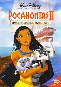 Pocahontas 2: Uma Jornada Para o Novo Mundo – Dublado