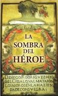 """Portada del libro """"La sombra del Héroe"""""""