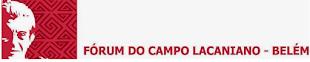 Fórum do Campo Lacaniano - Belém