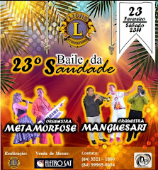 23º BAILE DA SAUDADE - LIONS CLUBE
