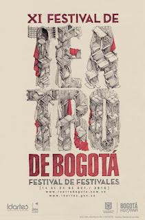 XI FESTIVAL DE TEATRO DE BOGOTÁ – FESTIVAL DE FESTIVALES