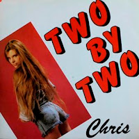 CHRIS - Two By Two (1988)