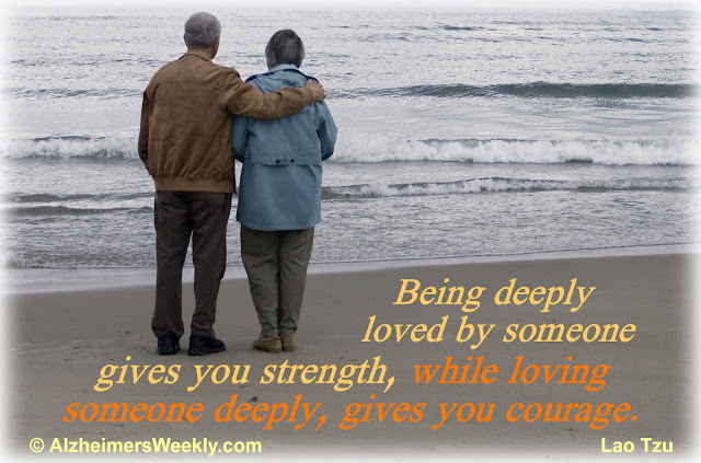 Being deeply loved by someone gives you strength, while loving someone deeply gives you courage. (Lao Tzu)