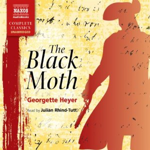 Belles bookshelf audiobook review the black moth by georgette heyer narrated by julian rhind tutt fandeluxe Images