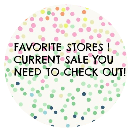 favorite stores | current sales you need to check out #fashion #blogging http://isafashionebella.blogspot.com