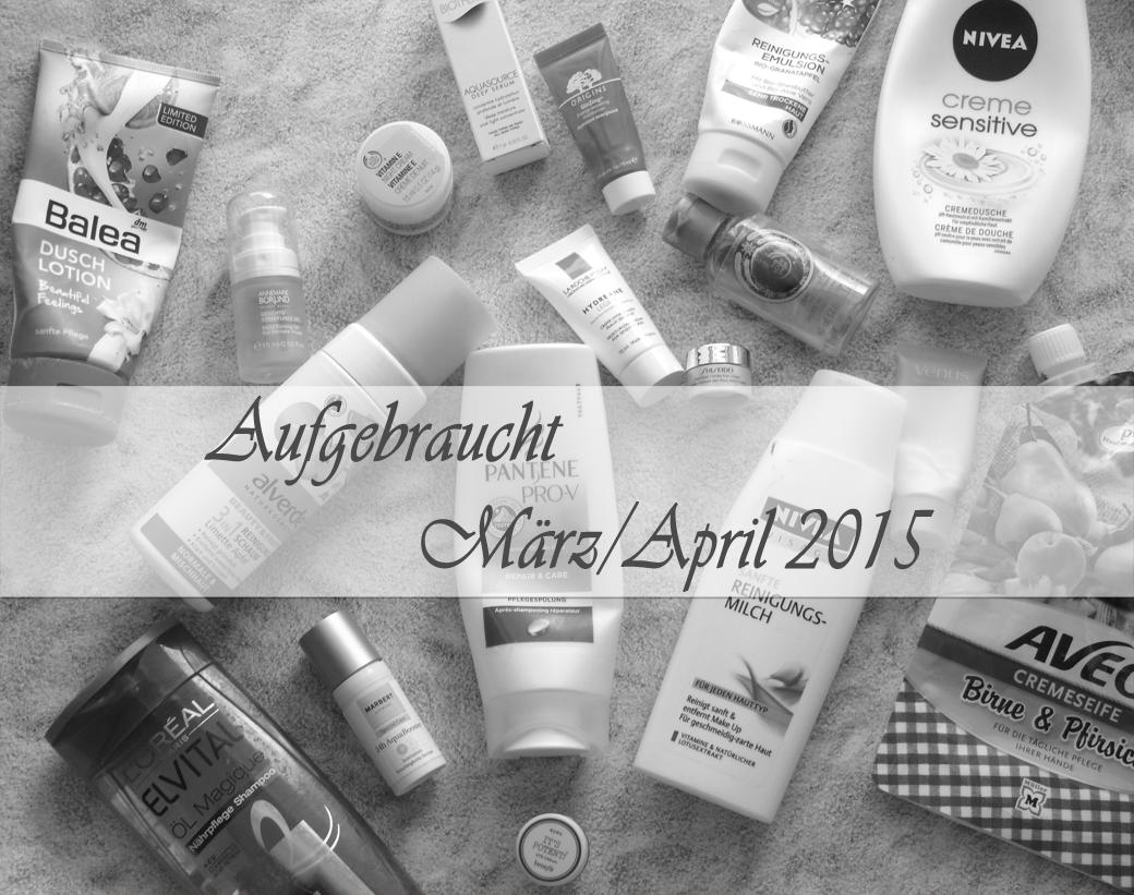 Aufgebraucht März/April 2015