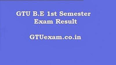 GTU 1st Semester Exam Result