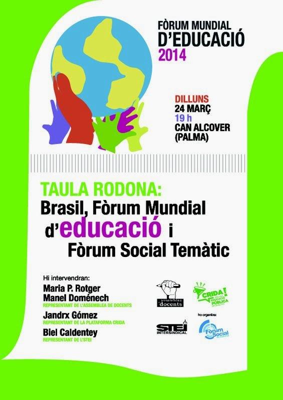 Taula rodona «Brasil, Fòrum Mundial d'Educació i Fòrum Social Temàtic» (24-03-14)