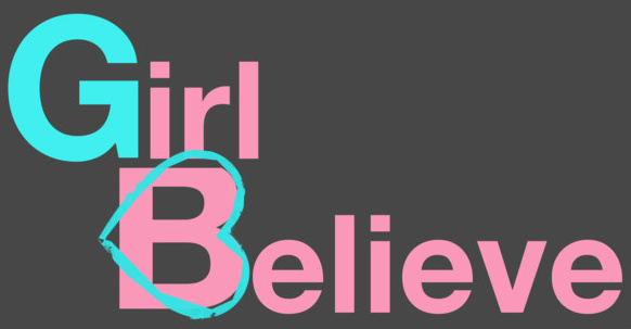 GirlBelieve