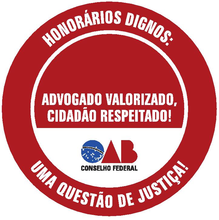 HONORÁRIOS DIGNOS, UMA QUESTÃO DE JUSTIÇA!