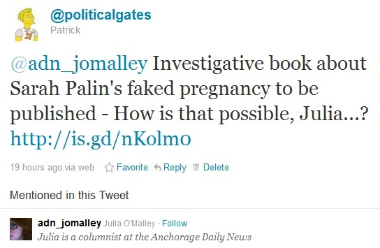 ... 2011, in which she claimed that Sarah Palin was indeed pregnant.