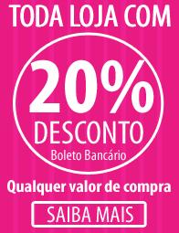 20% OFF Depósito ou Boleto