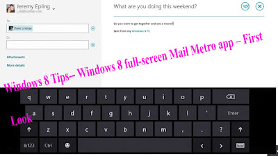 Windows 8 Tips-- Windows 8 full-screen Mail Metro app – First Look