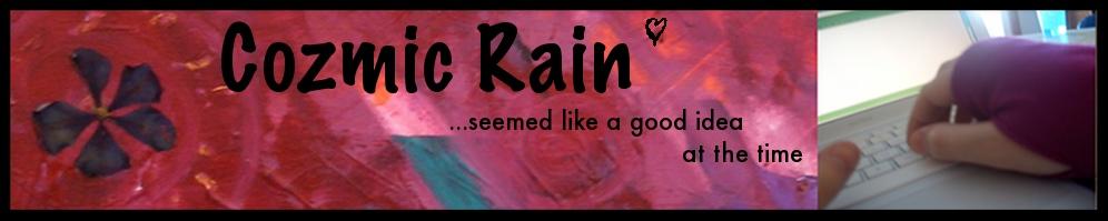 Cozmic Rain