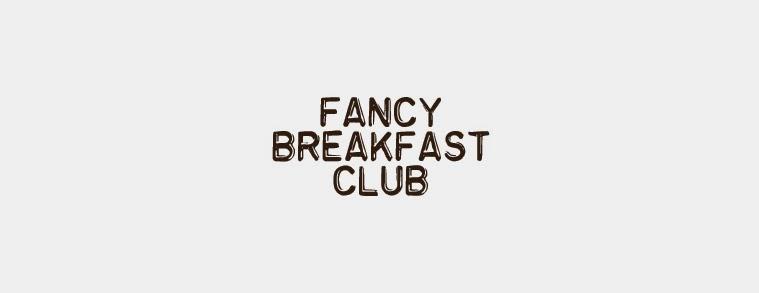 fancy breakfast club