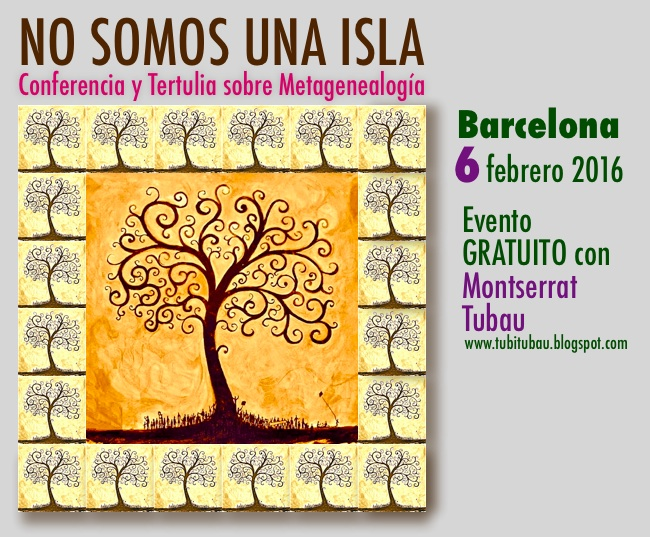 Conferencia sobre Metagenealogía en Barcelona * 6·2·16