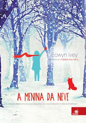 A MENINA DA NEVE - EOWYN IVEY