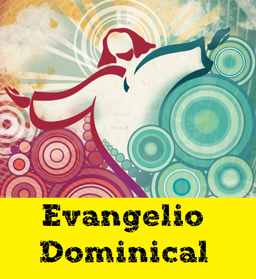 Evangelio Dominical
