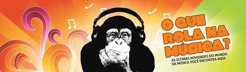 O que rola na música?