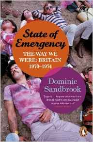 State of Emergency Dominic Sandbrook