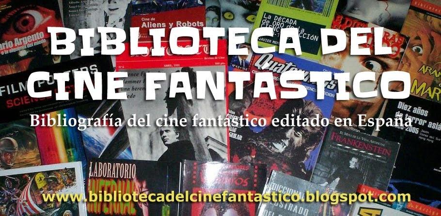 BIBLIOTECA DEL CINE FANTÁSTICO