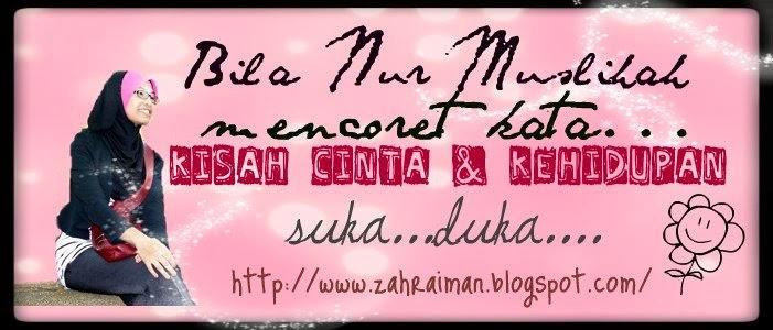 Nur Muslihah's BLOG !