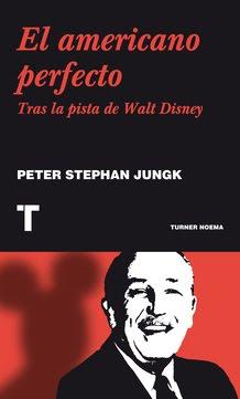 EL AMERICANO PERFECTO - Peter Stephan Jungk - Turner Publicaciones
