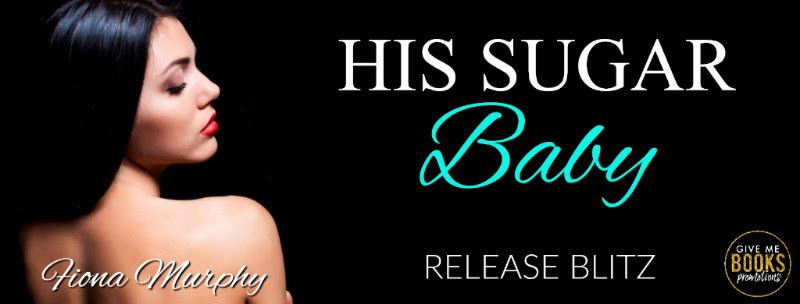 His Sugar Baby Release Blitz