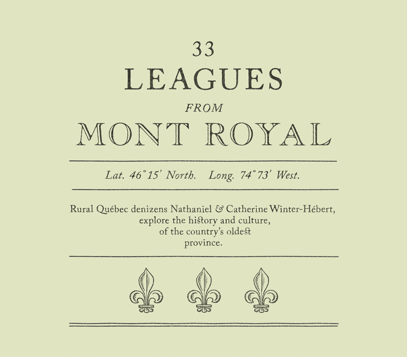 33 Leagues from Mont Royal