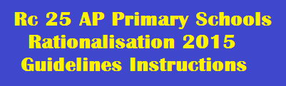 AP Rc 25 Primary School Rationalisation Revised Guidelines