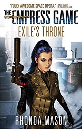 Exile's Throne Book Three of The Empress Game
