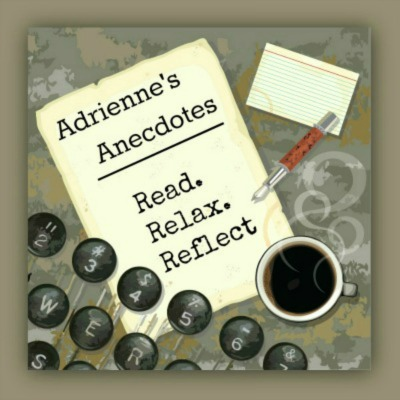 Adrienne's  Anecdotes