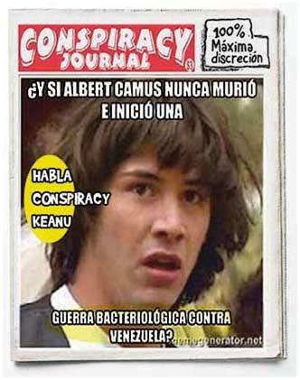 Conspiracy Keanu opina sobre guerra-bacteriológica-Venezuela