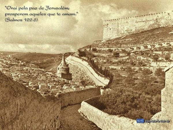 ORAI PELA PAZ EM JERUSALÉM