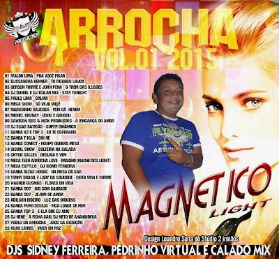 CD ARROCHA VOL.01 2015 MAGNETICO LIGHT 10/02/2015