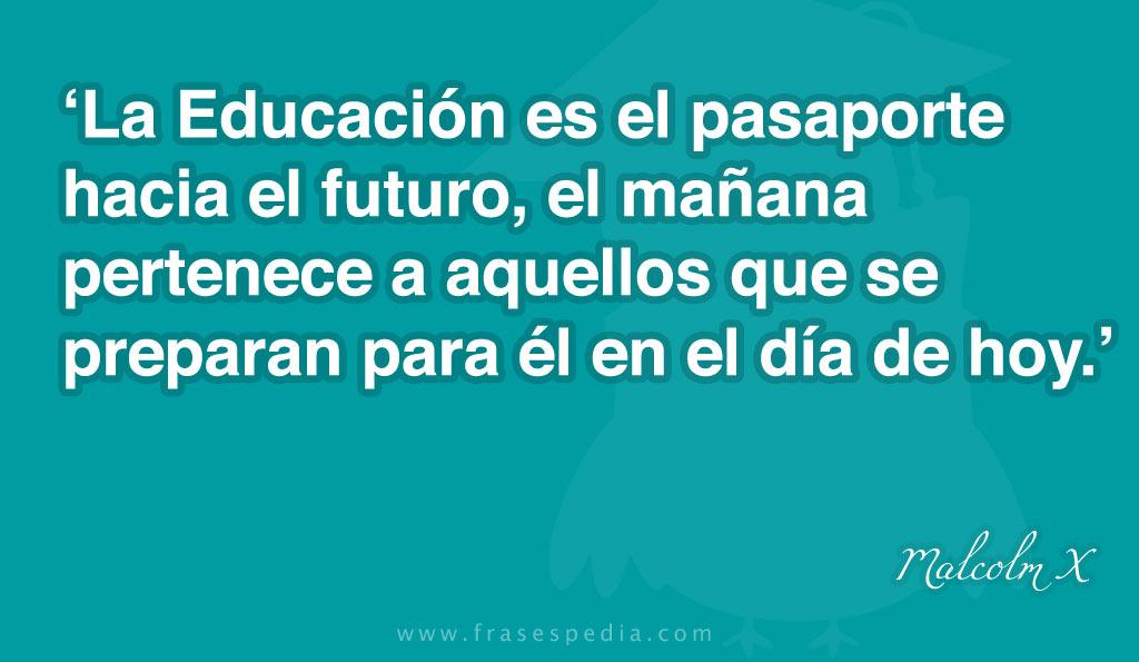 TECNOLOGIA EDUCATIVA-2013: frases celebres sobre la educaciòn