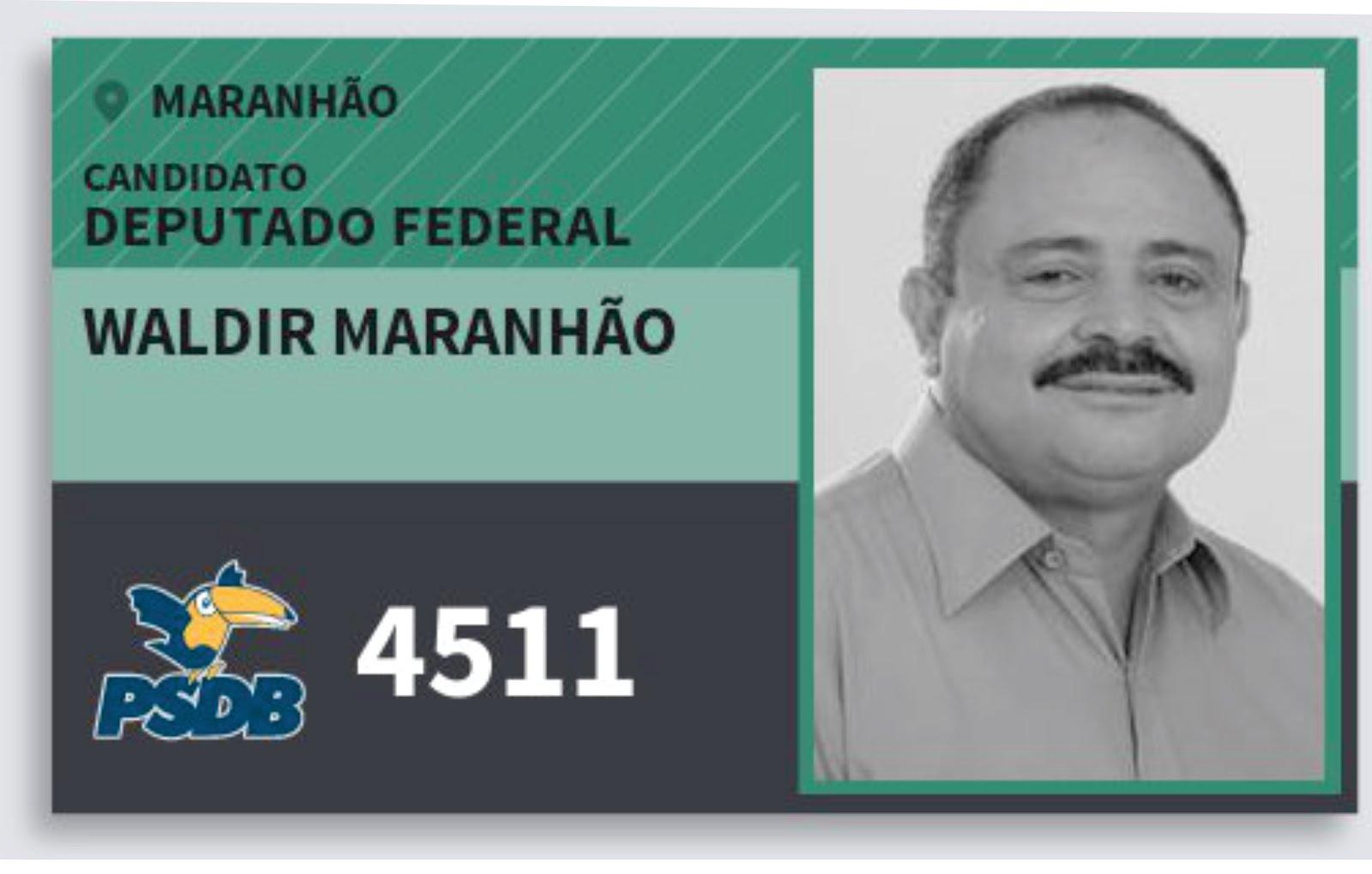 WALDIR MARANHÃO DEPUTADO FEDERAL