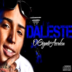 Mc+Daleste+O+Gigante+Acordou Download CD Mc Daleste O Gigante Acordou