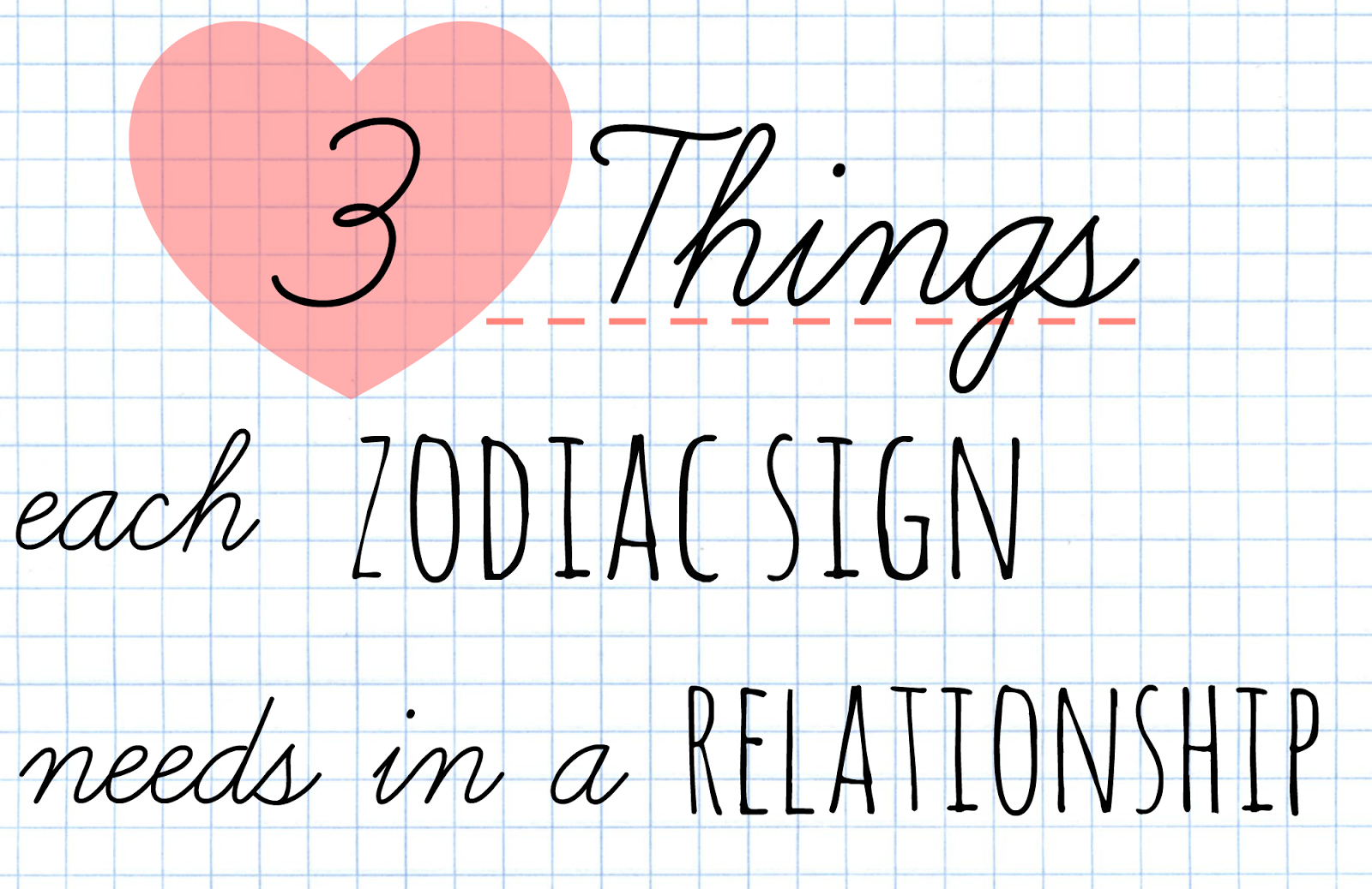 3 things each zodiac sign needs in a relationship
