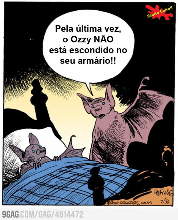 ozzy, morcego, medo, eeeita coisa