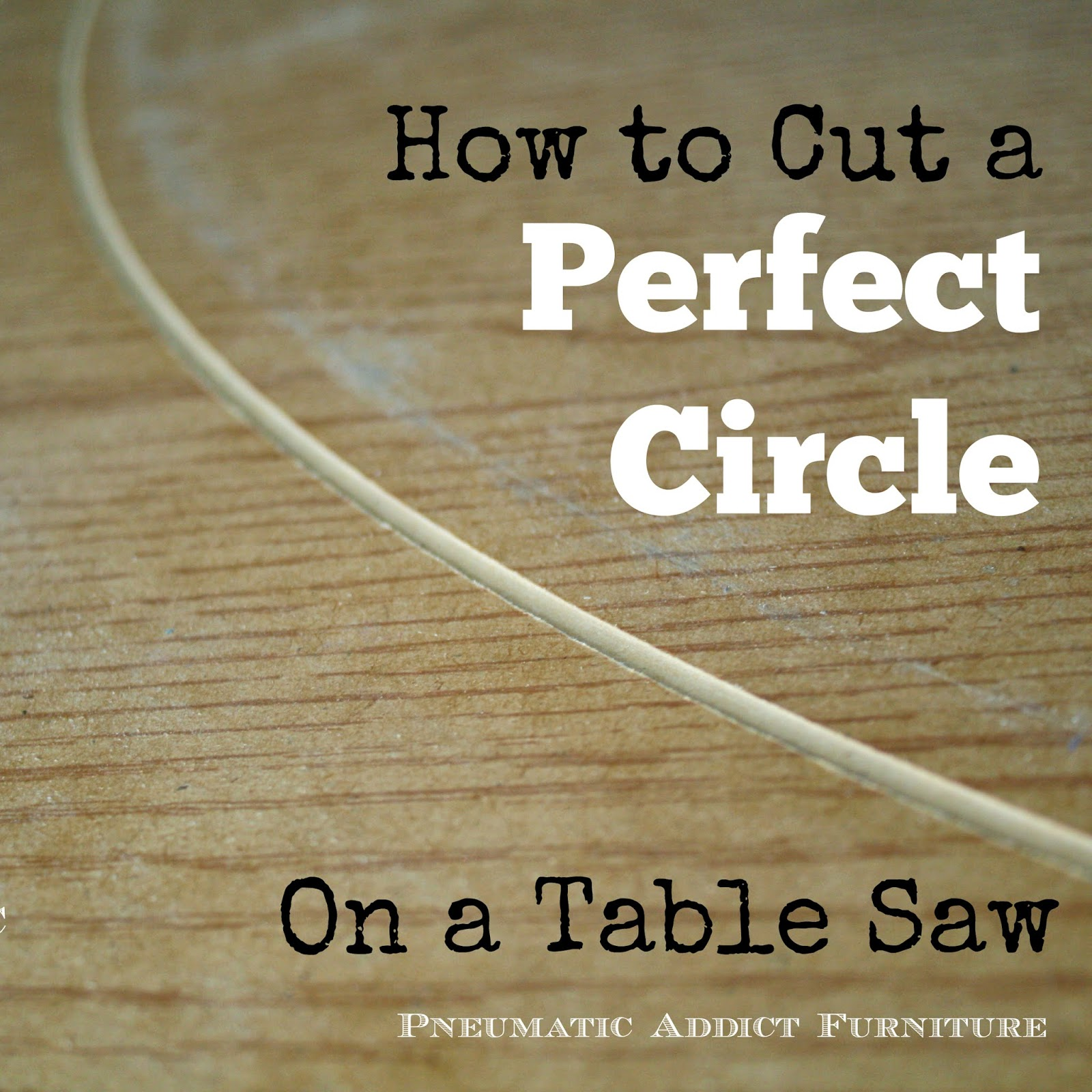 Life changing skill aka how to cut a perfect circle with a table you might not think being able to cut a perfect circle on a common table saw is life changing but you may not be a diy blogger you may not be a greentooth Gallery