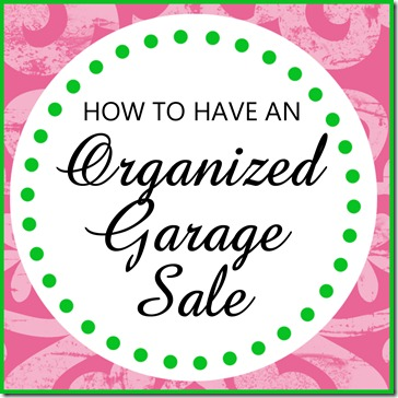 http://blog.delightfulorder.com/2012/06/hosting-more-organized-garage-sale.html