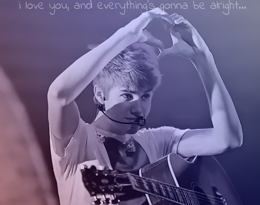 ♥Everything's gonna be alright.