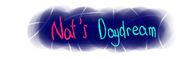 Nat's Daydream