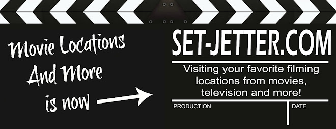 Set-Jetter & Movie Locations and More